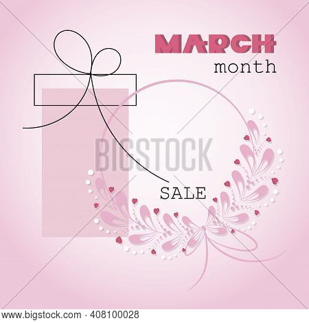 Womens Day. March Sale. Special Offer. Festive Frame. Greeting Card, Poster, Background With Hearts