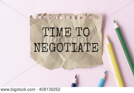 Time To Negotiate On A Paper And Pencils
