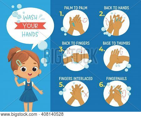How To Wash Your Hands Step Poster Infographic Illustration. Poster With The Cute Girl Shows How To