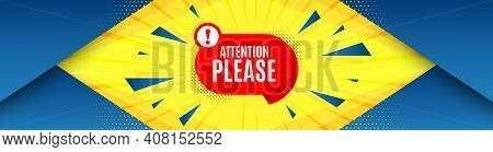 Attention Please Banner. Abstract Background With Offer Message. Warning Chat Bubble Sticker. Specia
