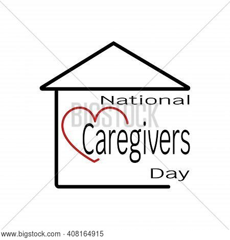 National Caregivers Day, Caring And Kindness Postcard Concept Vector Illustration