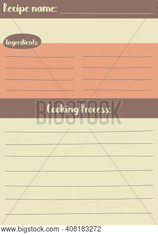Vertical Recipe Template In Warm Color Palette, A5 Vertical Format. Blank Cookbook Page In Cozy Retr
