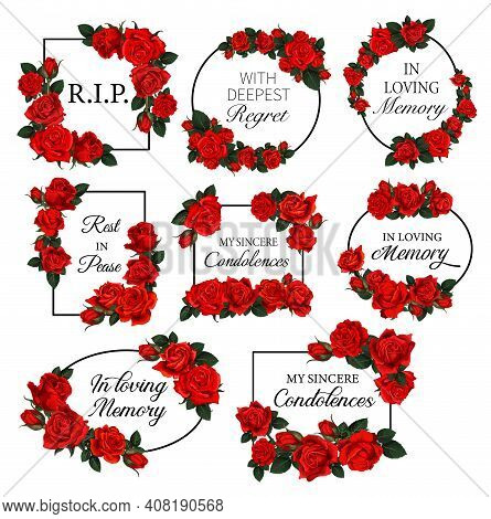 Funereal Frames With Red Roses Flowers. Obituary Vector Round And Square Frames With Rip Res In Peac