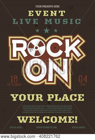 Rock Music Vector Flyer, Live Event Poster Background Template With Vintage Plate. Rock On Backgroun