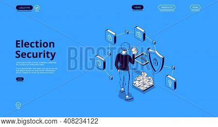 Election Security Isometric Landing Page. Voter Put Bulletin Into Glass Bin In Polling Station, Elec