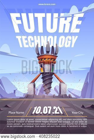 Future Technology Poster With Drilling Rig, Drill Ship For Exploration And Mining. Vector Cartoon La
