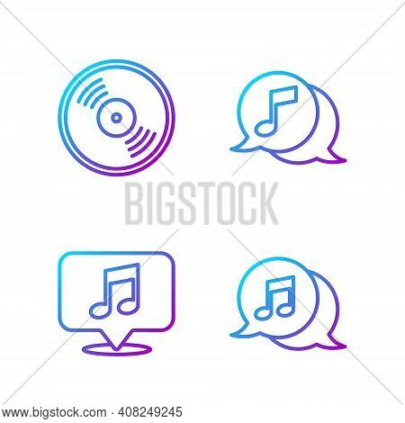 Set Line Musical Note In Speech Bubble, Musical Note In Speech Bubble, Vinyl Disk And Musical Note I