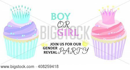 Gender Party Invitation - Boy Or Girl, With Pink And Blue Cupcakes. Cupcakes For A Baby Gender Revea