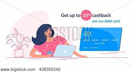 Happy Smiling Woman Sitting With Laptop And Taking A Bank Card To Get Cashback. Flat Modern Vector I