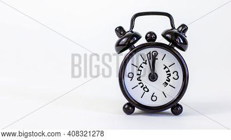 Quality Time Symbol. Beautiful Black Alarm Clock With Words 'quality Time'. Beautiful White Backgrou