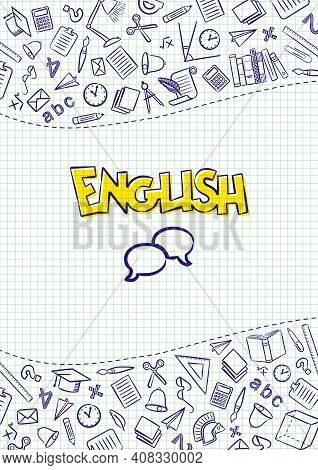 English. Cover For A School Notebook Or English Textbook. Hand-drawn School Objects On A Checkered N