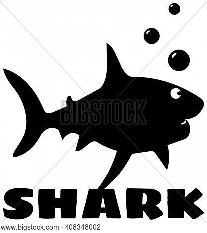 Shark Silhouette with Bubbles and Word SHARK in Black on White with Clipping Path