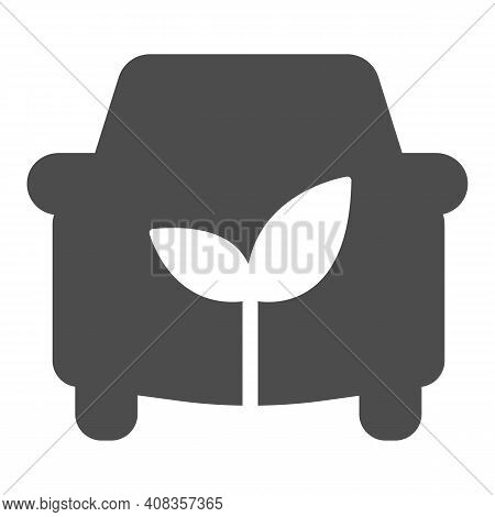 Car And Sprout Solid Icon, Electric Car Concept, Ecological Car Sign On White Background, Automobile