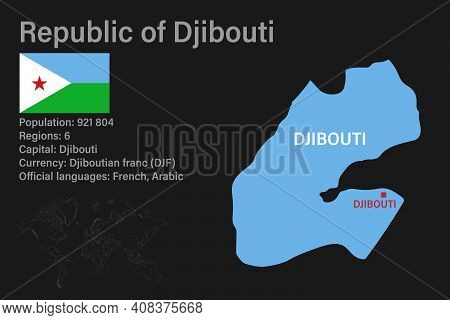 Highly Detailed Djibouti Map With Flag, Capital And Small Map Of The World