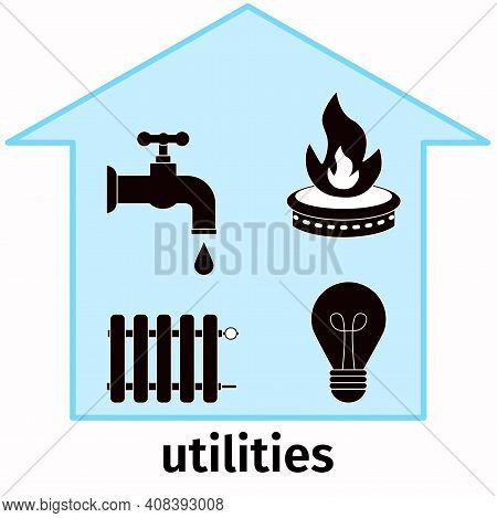 Utilities, Bill Payment. Vector House With Gas, Electricity, Water, Heating Icons. Concept, Payment