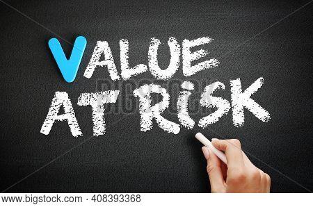 Var - Value At Risk On Blackboard, Business Concept Background