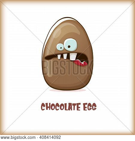 Cartoon Chocolate Easter Egg Cartoon Characters Isolated On White Background. My Name Is Egg Vector