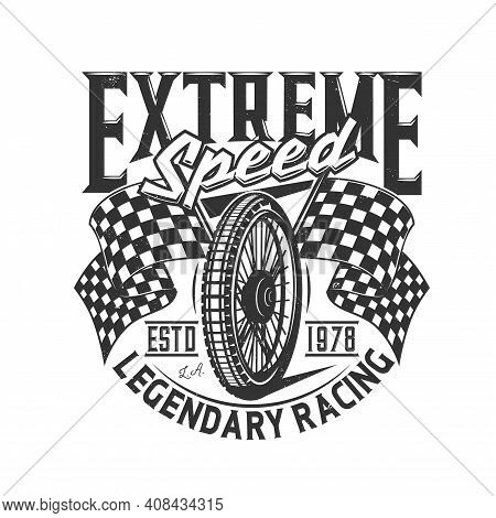 Tshirt Print With Motorcycle Wheel And Flags Retro Apparel Vector Design For Bike Sports Team. T Shi