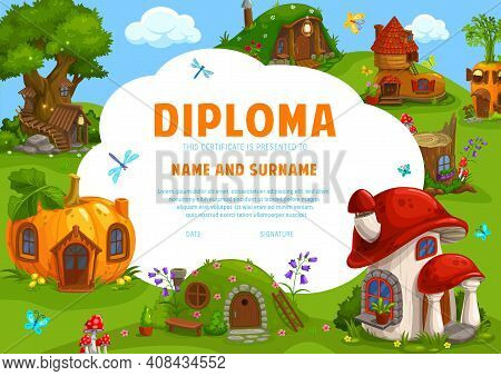 Kids Diploma Certificate, Fairy Tale Dwarf Houses, Vector School Education Certificate Template. Pre