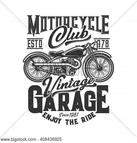 Tshirt Print With Custom Bike, Apparel Vector Design For Motorcycle Sport Club. T Shirt Monochrome P