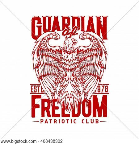 Tshirt Print With Eagle, Vector Mascot For Patriotic Club Apparel Design. T Shirt Template With Typo