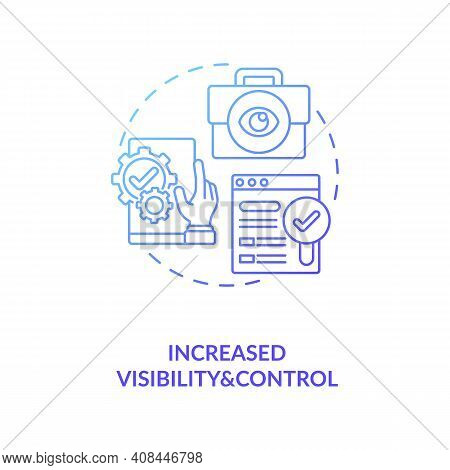Increased Visibility And Control Concept Icon. Contract Management Automation Benefits. Contract Man
