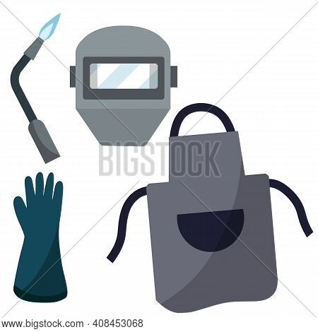 Set The Welder. Protective Clothing And Tool Worker. Gas Apparatus, Glove. Industrial Profession. Ty