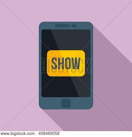 Smartphone Tv Show Icon. Flat Illustration Of Smartphone Tv Show Vector Icon For Web Design