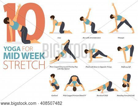 Infographic 10 Yoga Poses For Workout In Concept Of Mid-week Stretch In Flat Design. Women Exercisin