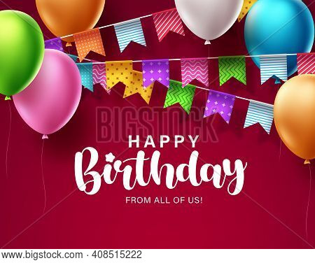 Happy Birthday Greeting Vector Background Design. Birthday Text In Red Space Background With Balloon