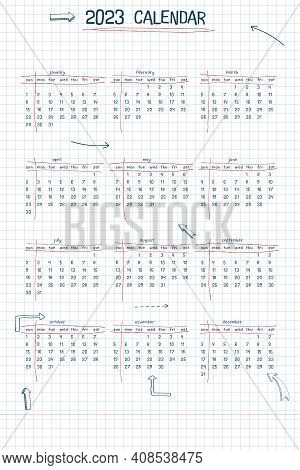 2023 Calendar Weekly Planner And To Do List. Hand Drawn Font Type Text And Elements, School Note Sty