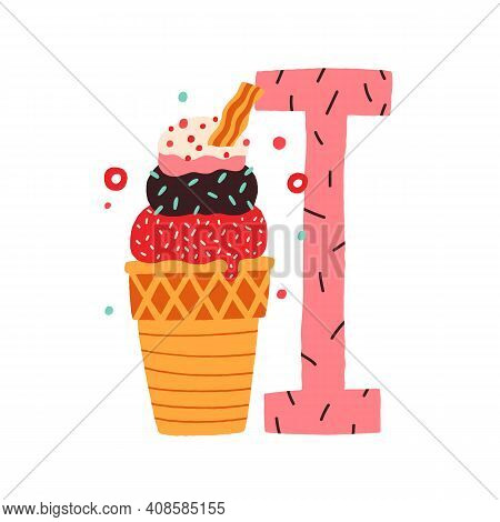 Capital Letter I Of Childish English Alphabet With Ice Cream. Kids Sweet Font With Icecream For Nurs