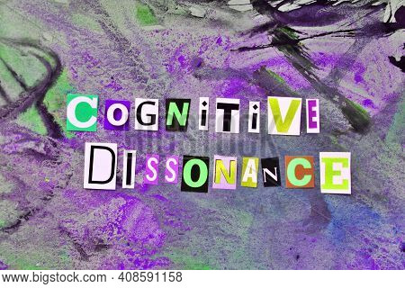 Cut Out Colored Letters From Magazines And Compilation Of Cognitive Dissonance