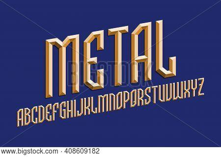 Volumetric Metal Alphabet Of Prismatic Bronze Letters. 3d Display Oblique Font. Isolated English Alp