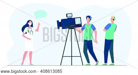 Cameramen Taking Video Of Medical Expert. Doctor Speaking At Camera. Flat Vector Illustration. Epide
