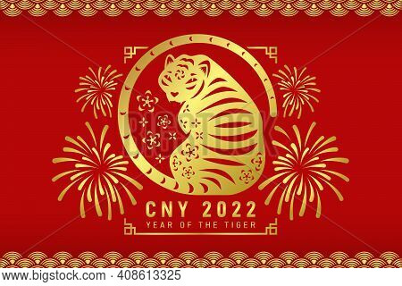 Chinese New Year 2022, Year Of The Tiger - Gold Tiger Zodiac Sitting With Tail Is Circled And Firewo