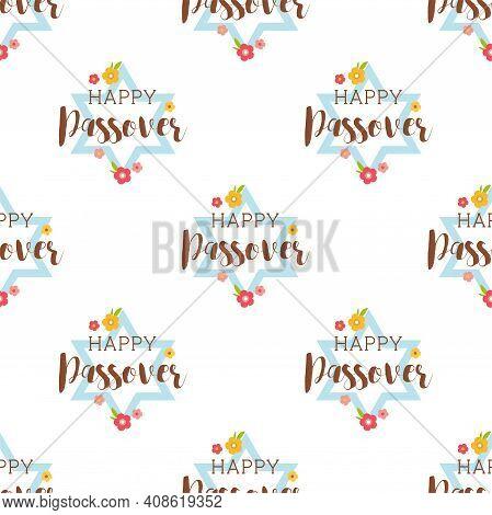 Pesah Celebration Concept , Jewish Passover Holiday Seamless Pattern. David Star With Happy Passover