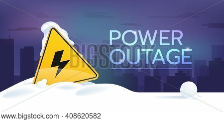 Web Banner Of A Power Outage. There Is A Warning Sign Is Covered With Snow And A City In The Backgro
