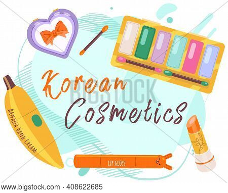 Korean Cosmetics Skin Care And Beauty Banner. Vector Decorative Cosmetics Accessories. Beautiful Pos