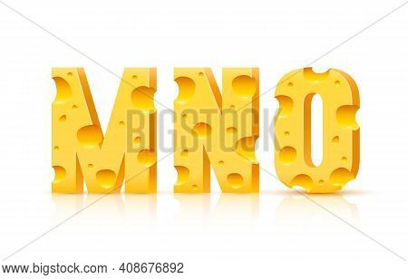 Cheese Font 3d Symbol, Letter M N O Set. Vector