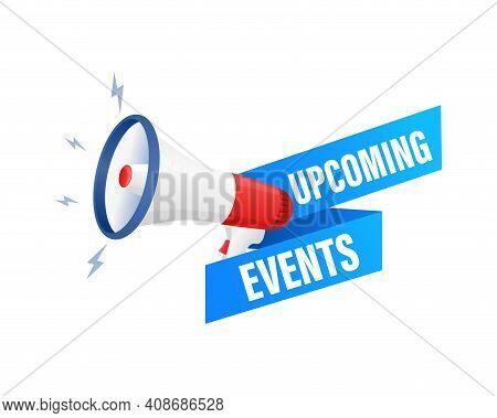 Upcoming Events Megaphone For Banner Design. Vector Stock Illustration.