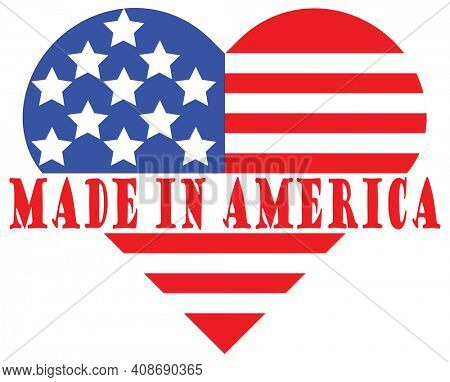 Made in America Heart Shaped Flag with Clipping Path around Red and Blue Illustration on White.