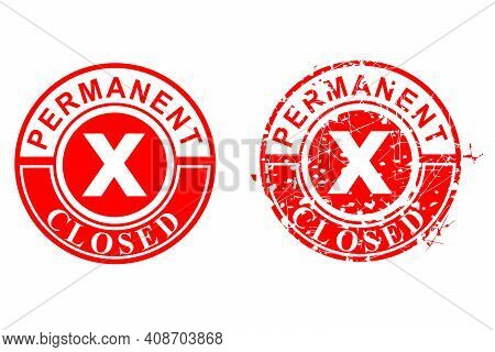 2 Style Vector, Clean And Rust Red Rubber Stamp, Permanent Closed, Isolated On White