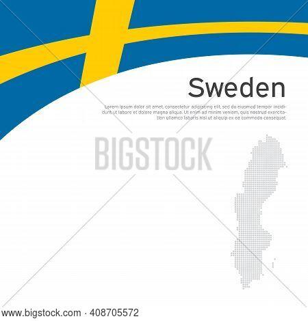 Background With Flag, Mosaic Map Of Sweden. Sweden Flag On A White Background. National Poster Desig