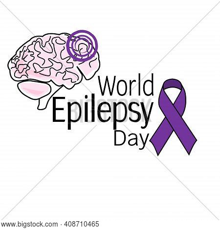 World Epilepsy Day, Symbolic Image Of The Brain, Ribbons And Themed Inscription Vector Illustration