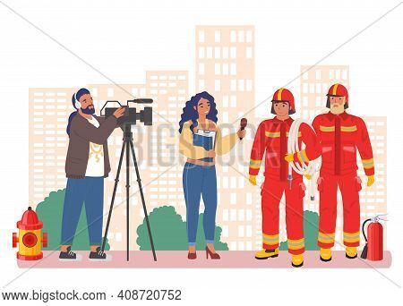 Journalist, Cameraman Shooting Interview With Two Firefighters, Flat Vector Illustration. Live Repor