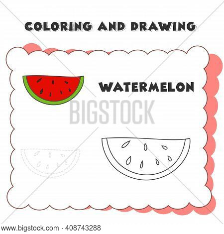 Coloring And Drawing Book Element Watermelon. Coloring Page With Watermelon. Educational Games For C
