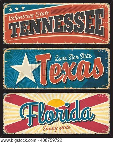 Tennessee, Texas And Florida States Rusty Metal Plates. Usa States Old, Shabby Signs, Signboards Wit