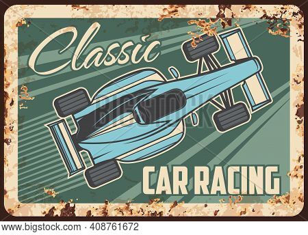 Car Racing Metal Rusty Plate, Sport Rally Classic Races, Vector Vintage Retro Poster. Old Motors Or