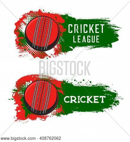 Cricket League, Game Or Championship Tournament Vector Icons. Flying Ball On Green Grunge Spot Trace